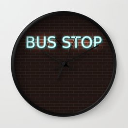Bus Stop; Cyan Neon Sign on Brick Wall Clock