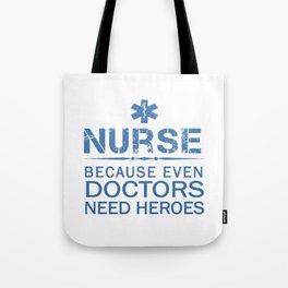 NURSE HEROES Tote Bag