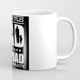 Two Titles Dad Stepdad Rock Parenthood Coffee Mug