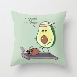 I PUGGING RUFF AVOCARDIO Throw Pillow