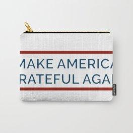 Make America Grateful Again Carry-All Pouch