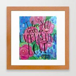 Jeremiah 31:3 Framed Art Print