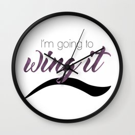 I'm Going To Wing It Wall Clock