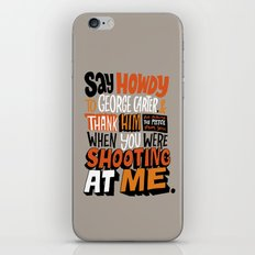 Shooting At Me iPhone & iPod Skin
