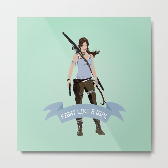 Fight Like a Girl: Lara Croft Metal Print