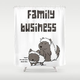 Family Business Shower Curtain