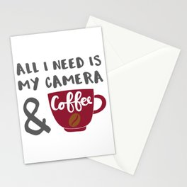 Photographer Gift Gift All I Need is My Camera and Coffee Stationery Cards
