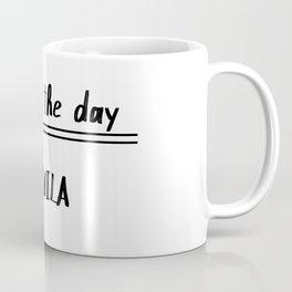 Soup of the day Coffee Mug
