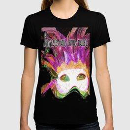 Let the Good Times Roll ( Laissez les bons temps rouler) T-shirt