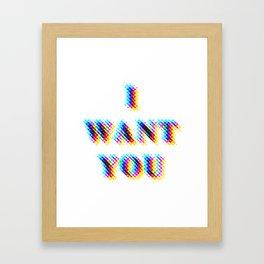 I Want You Framed Art Print