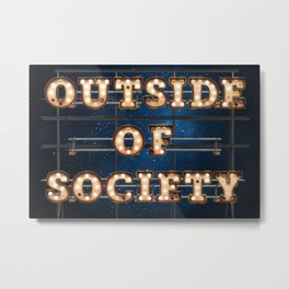 Outside of Society - Wall-Art for Hotel-Rooms Metal Print