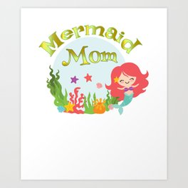 Mermaid Mom Art Print