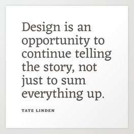 Design - Quotable Series Art Print