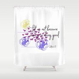 Galatians 6:9 Doing Good, Christian Scripture Abstract Art Shower Curtain