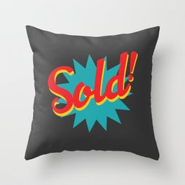 Sold! Throw Pillow