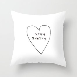 Stay snazzy Throw Pillow