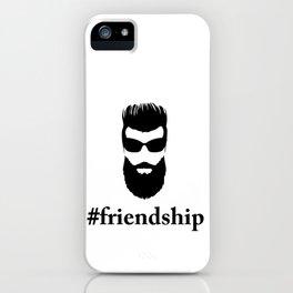 #friendship iPhone Case