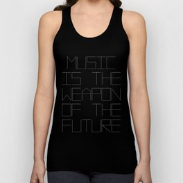 Music is the weapon of the future Unisex Tank Top