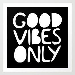 GOOD VIBES ONLY (black) - Handlettered typography Art Print