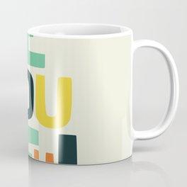 Be you! Coffee Mug