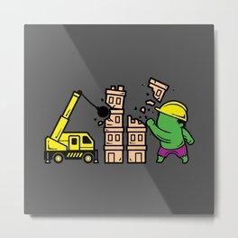 Part Time Job - Construction Metal Print