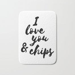 I love you and chips... Bath Mat