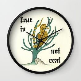 fear is not real -inspirational  Wall Clock