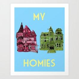 My Homies Art Print