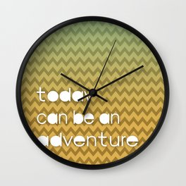Today Can Be An Adventure Poster Teal Yellow Chevron Wall Clock