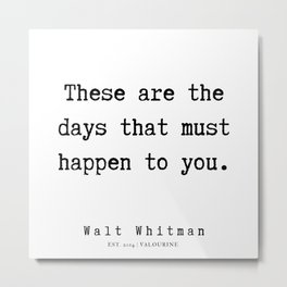 12    | Walt Whitman Quotes | 190803 Metal Print