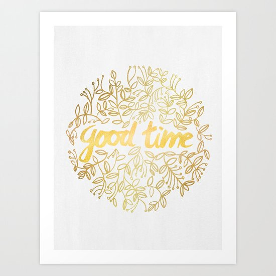Good Time Art Print