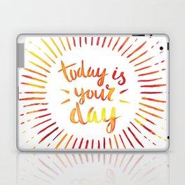Today is Your Day (ORANGE) Laptop & iPad Skin