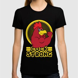 """Funny and hilarious """"Cock Strong"""" tee design. Makes a naughty gift to your friends and family too!  T-shirt"""