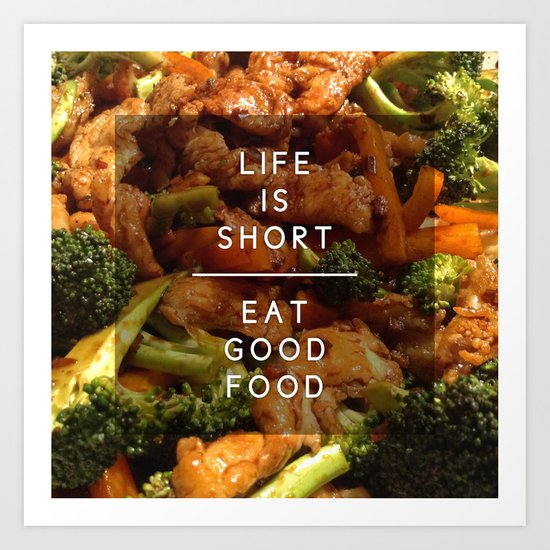Eat Good Food Art Print