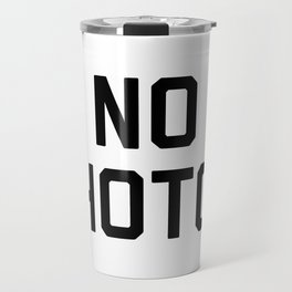 No Photos Travel Mug