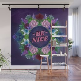 BE NICE FLORAL (2.0) Wall Mural