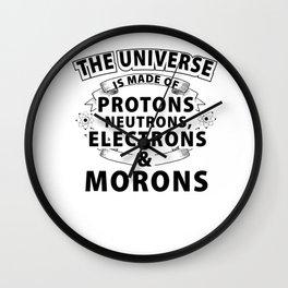 sarcasm universe science jerk gift Wall Clock