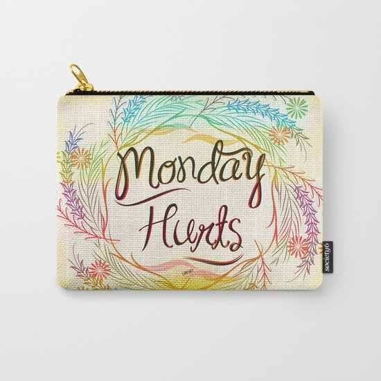 Monday Hurts Carry-All Pouch