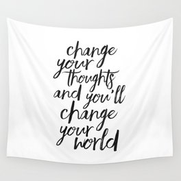 QUOTE, Change Your Thoughts And You'll Change Your World,Motivational Quote,Buddha Art,Calligraphy Q Wall Tapestry