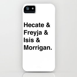 Goddesses of Magick | Hecate Freyja Isis Morrigan iPhone Case