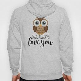 Owl Always Love You Hoody