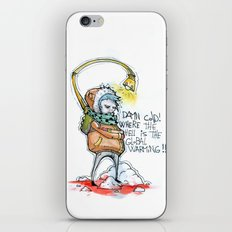 Where the hell is the global warming! iPhone Skin