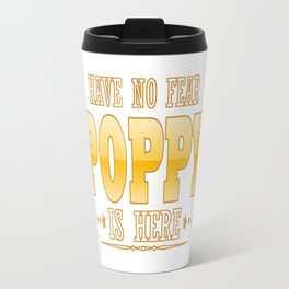 POPPY IS HERE Travel Mug