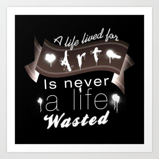 A life lived for art (2) Art Print