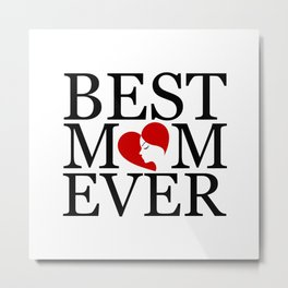 Best mom ever with face of a mother forming a heart- mothers day gifts for mom Metal Print