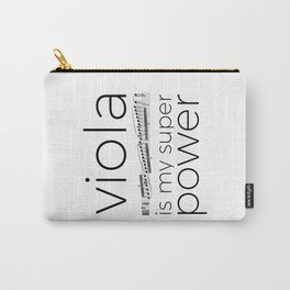 Viola is my super power (white) Carry-All Pouch