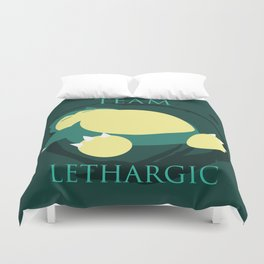 Team Lethargic Duvet Cover