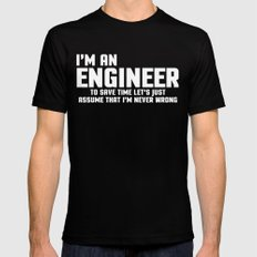 I'm An Engineer Funny Quote MEDIUM Mens Fitted Tee Black