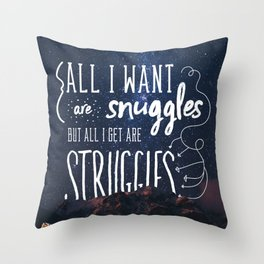 Snuggles and Struggles Throw Pillow