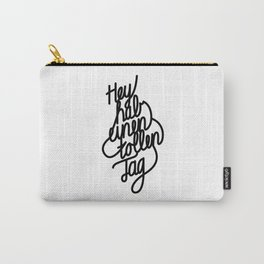 Have a great day   [black, german language] Carry-All Pouch